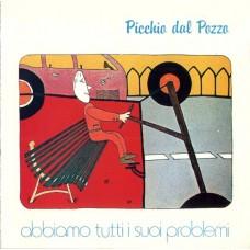 Picchio Dal Pozzo – Abbiamo Tutti I Suoi Problemi (Seven Seas – K22P-243)  ( LP )