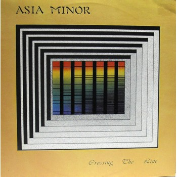 Asia Minor – Crossing The Line (W.A.M. – WAM 001) France 1St Press (LP)