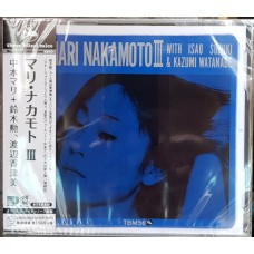 Mari Nakamoto with Isao Suzuki & Kazumi Watanabe – Mari Nakamoto III OBI (CMRS-0052, Three Blind Mice – TBM-52) CD NEW(Sealed)  ( CD )