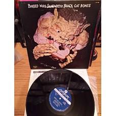 Black Cat Bones – Barbed Wire Sandwich (London Records – SL 282) 1 St Press 1976 ( LP )
