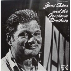 Zoot Sims ‎– Zoot Sims And The Gershwin Brothers (Pablo Records ‎– MW 2157) ( LP )