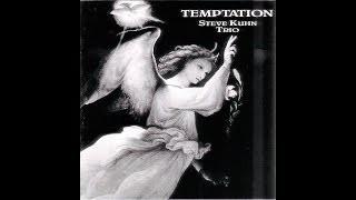 Temptation - Steve Kuhn Trio