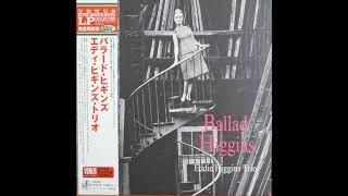 Eddie Higgins / Ballad Higgins ( Side A )